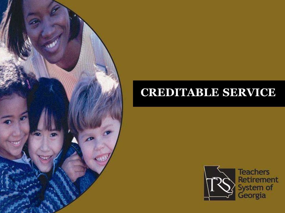 CREDITABLE SERVICE