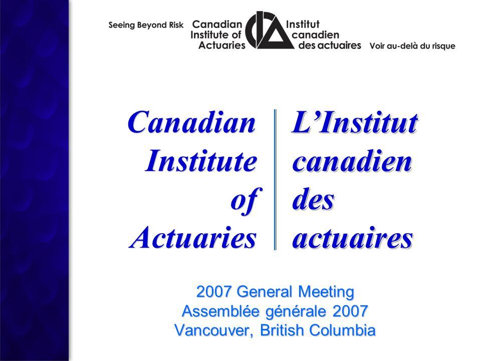 2007 General Meeting Assemblée générale 2007 Vancouver, British Columbia 2007 General Meeting Assemblée générale 2007 Vancouver, British Columbia Cana