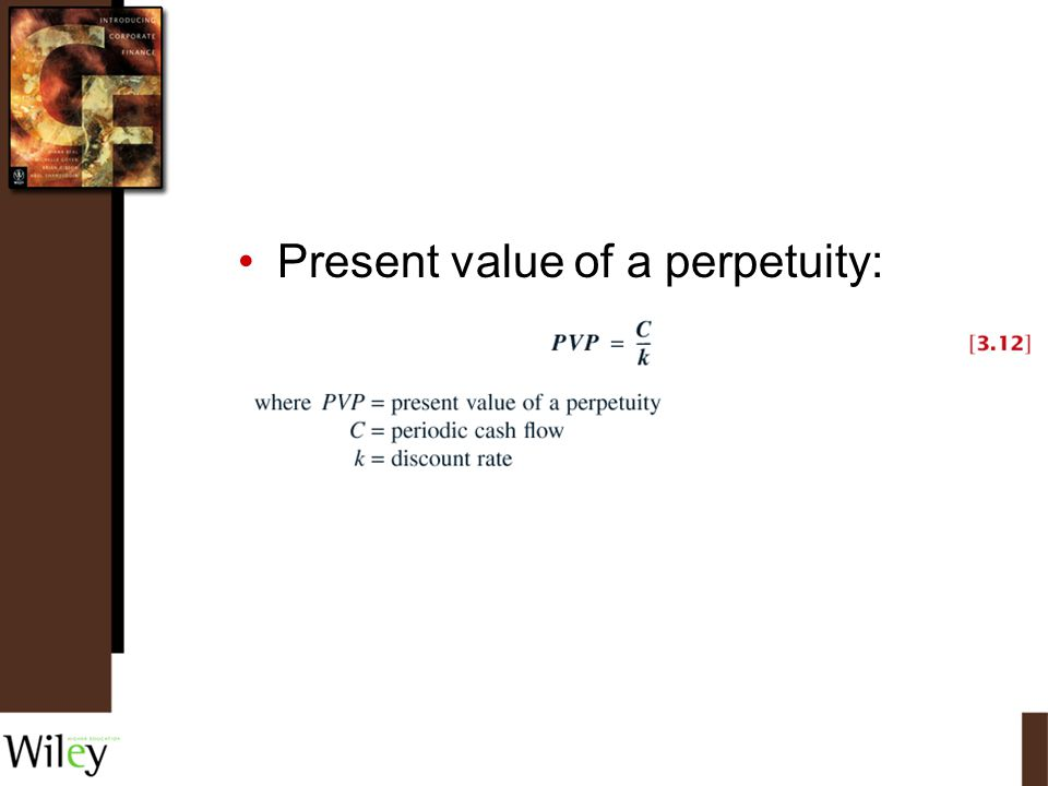 Present value of a perpetuity: