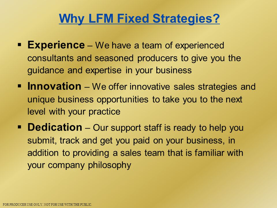 Why LFM Fixed Strategies.
