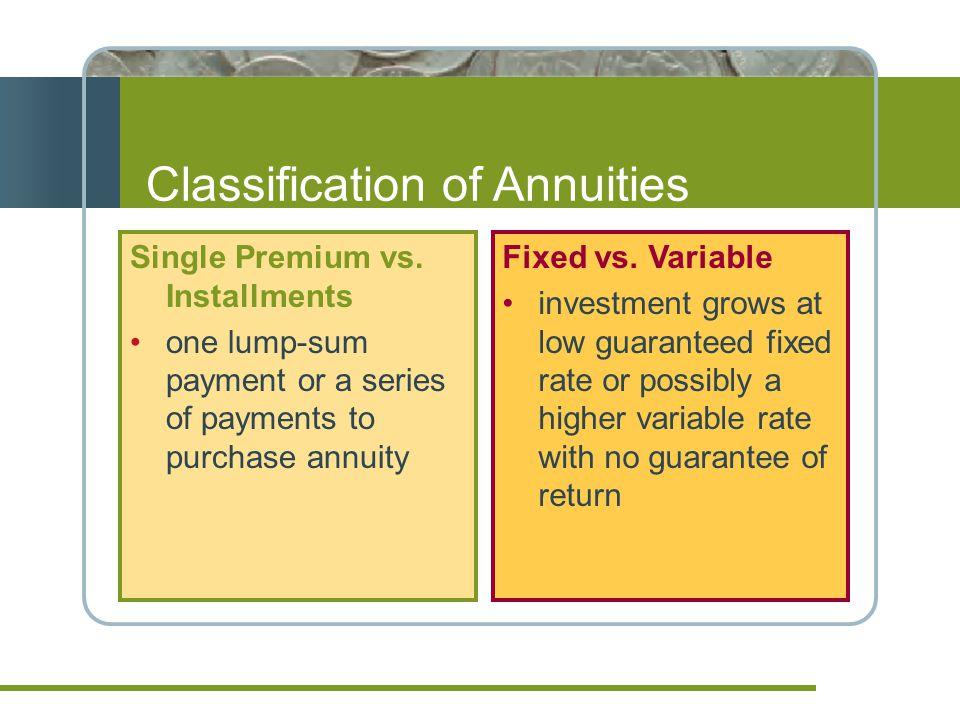 Single Premium vs.