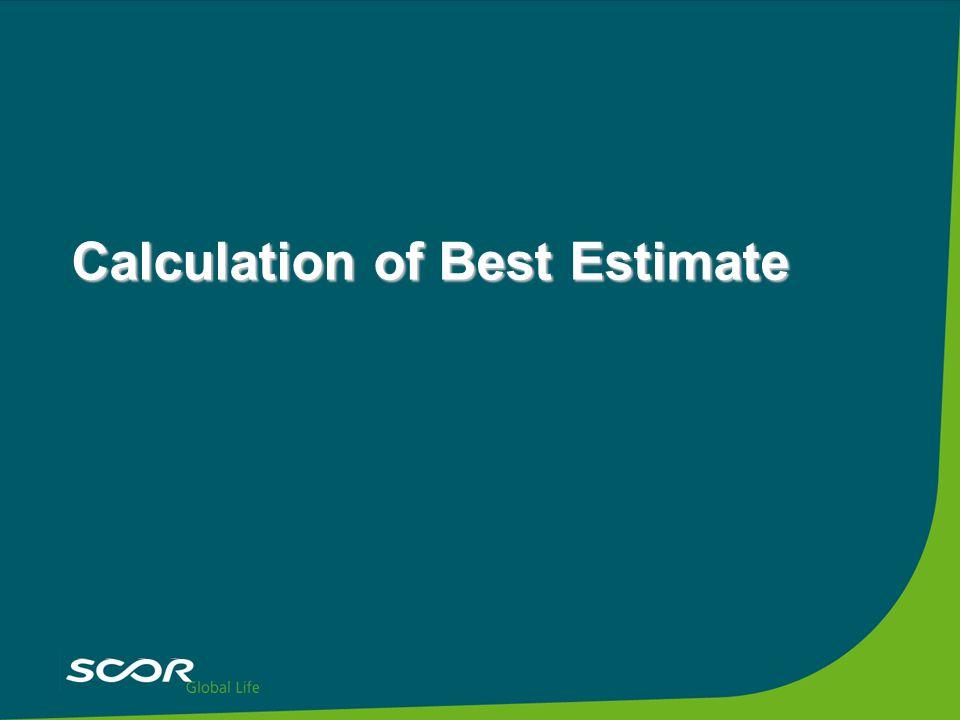 Calculation of Best Estimate