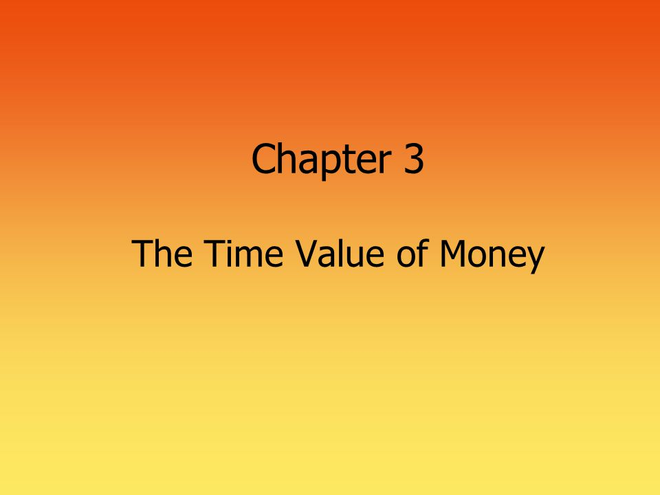 2 Time Value of Money  The most important concept in finance  Used in nearly every financial decision  Business decisions  Personal finance decisions