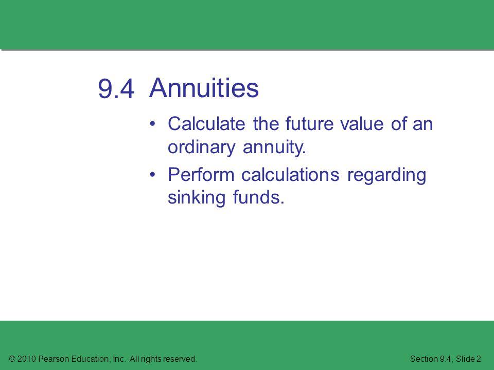 Annuities © 2010 Pearson Education, Inc.