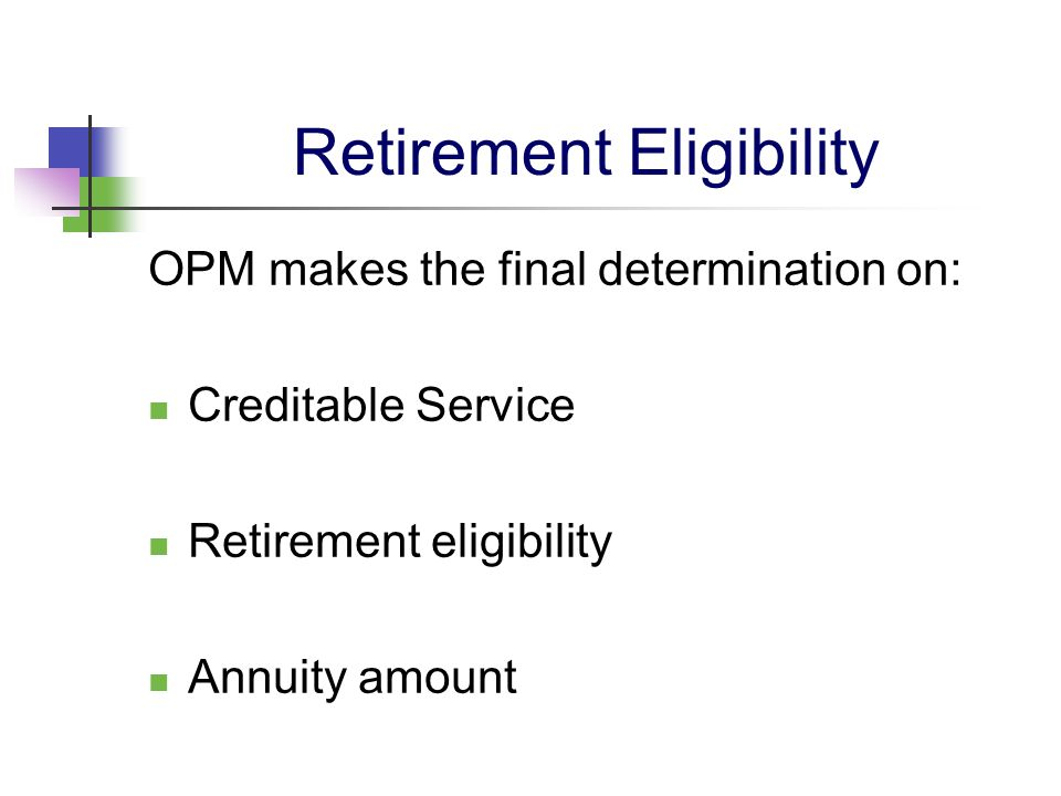 Retirement Planning Start 5 years prior to being eligible Talk to the agency Retirement Officer Make sure that all of your creditable service is documented and on file.