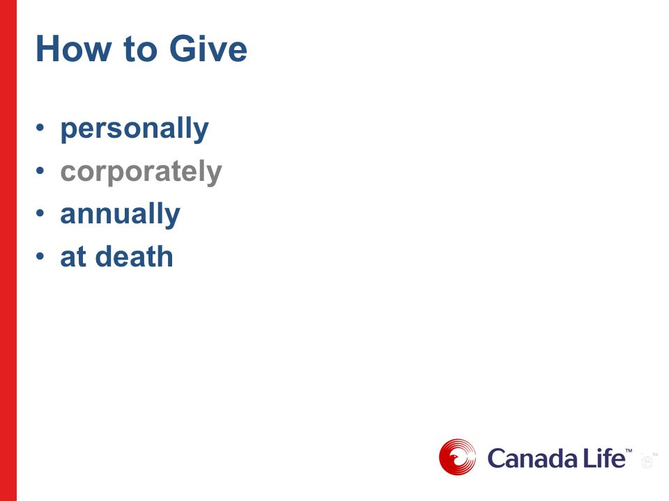 How to Give personally corporately annually at death