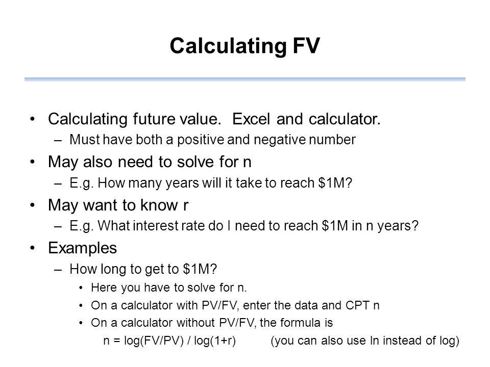 Calculating FV Calculating future value. Excel and calculator.