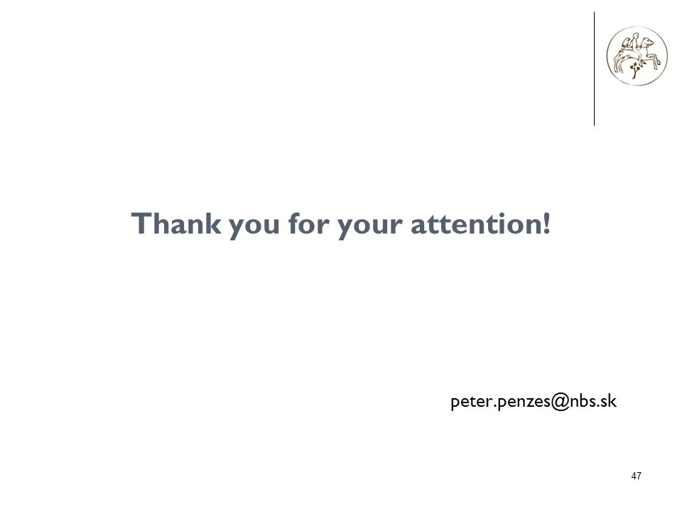 47 Thank you for your attention! peter.penzes@nbs.sk