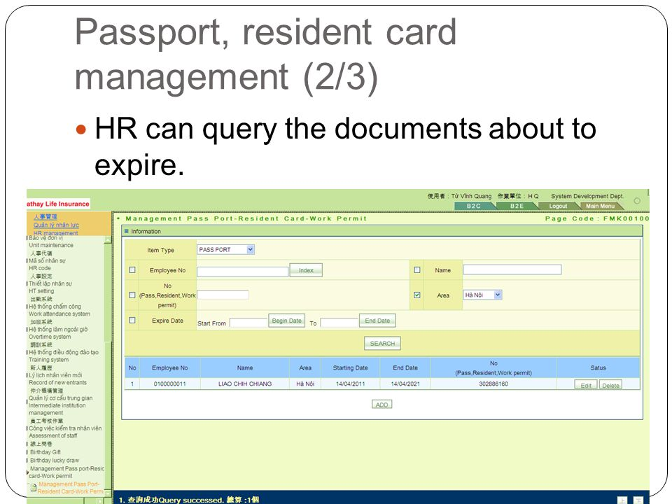 Passport, resident card management (2/3) HR can query the documents about to expire.