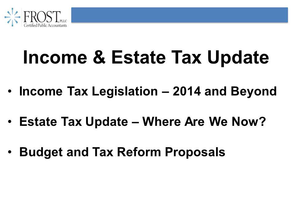 Tax Legislation Since June 2013