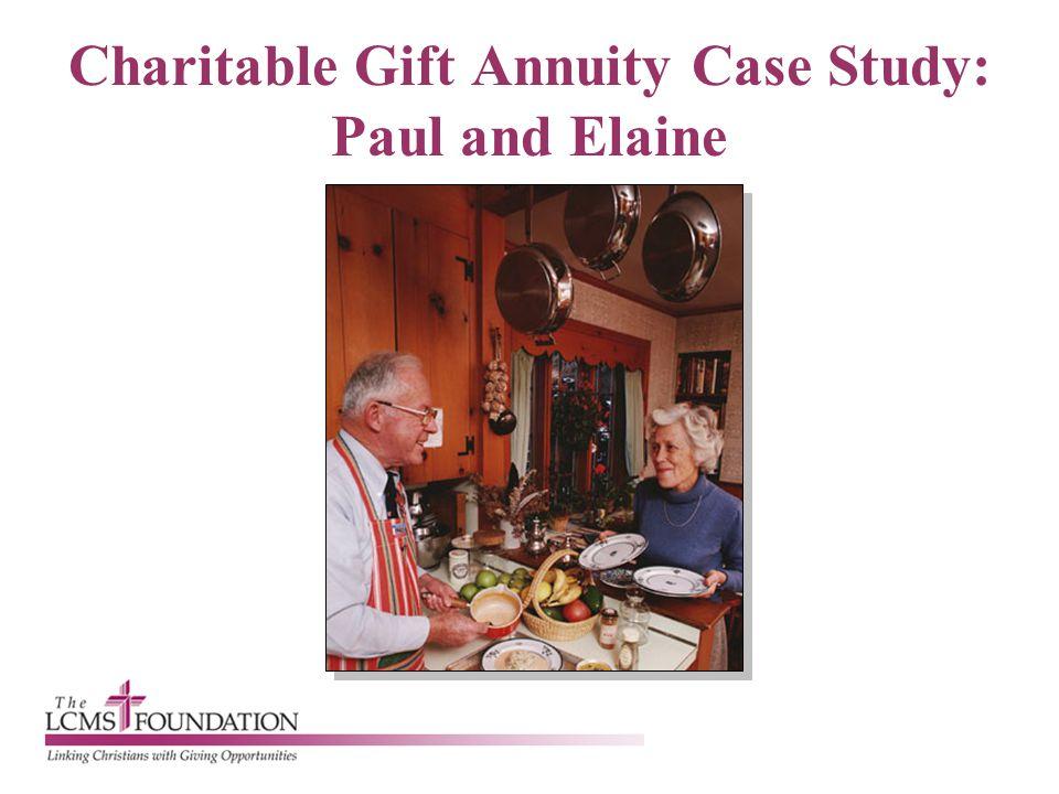 Charitable Gift Annuity Case Study: Paul and Elaine