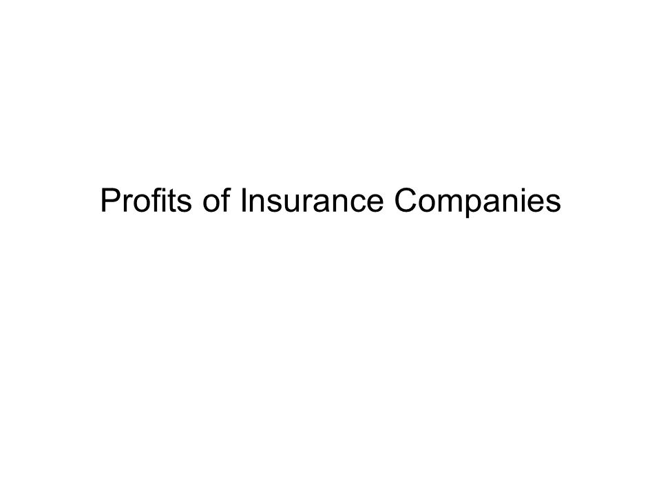 Profits of Insurance Companies