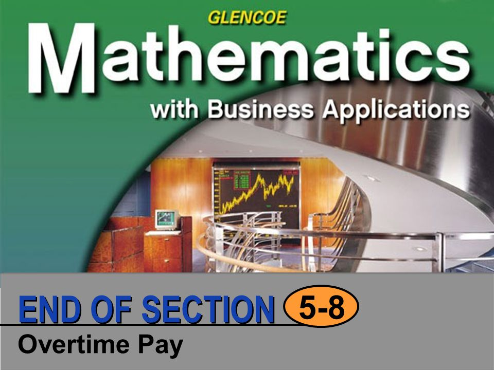 Overtime Pay 5-8 END OF SECTION
