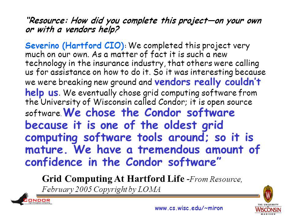 www.cs.wisc.edu/~miron Condor Team 2007
