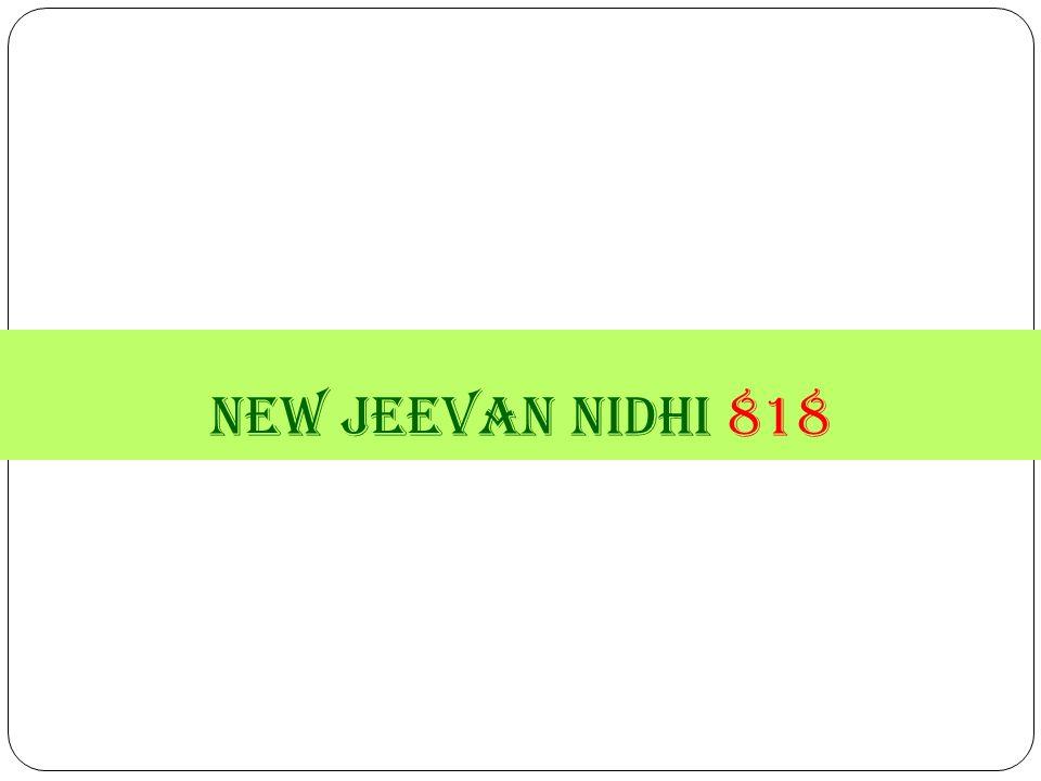 new jeevan nidhi 818