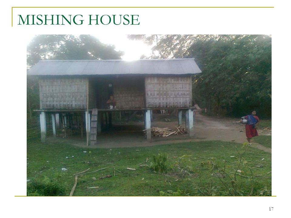 17 MISHING HOUSE