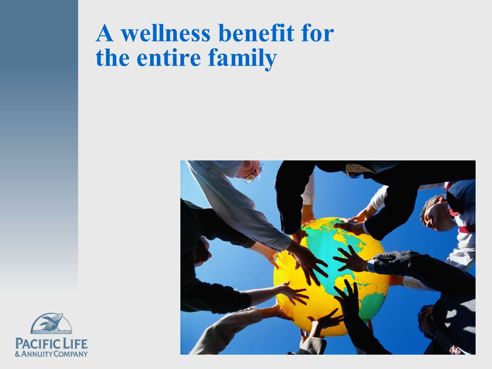A wellness benefit for the entire family