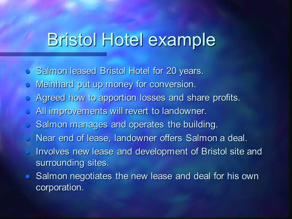 Bristol Hotel example l Salmon leased Bristol Hotel for 20 years.