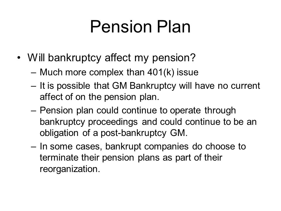 Pension Plan Will bankruptcy affect my pension.