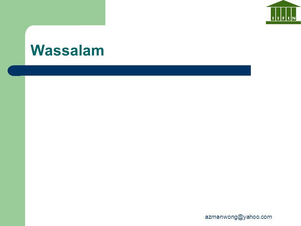 azmanwong@yahoo.com Wassalam
