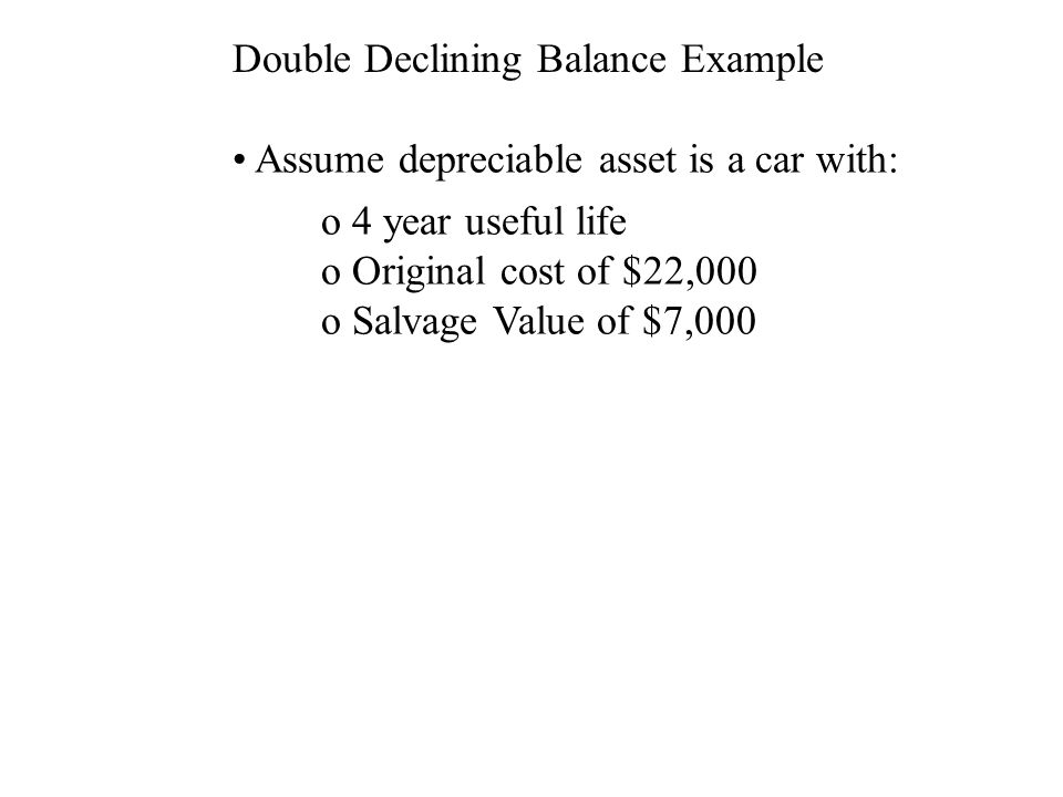 Partial Period Depreciation This is easy to do with straight-line: JoePa bought a car for $20,000, 4 yr.