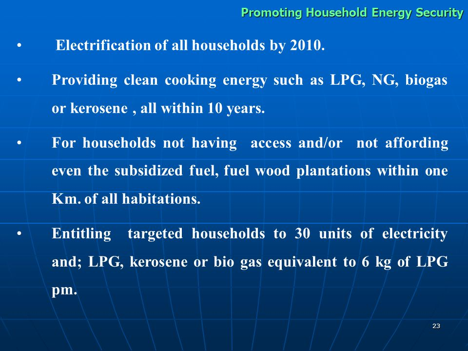 23 Electrification of all households by 2010.