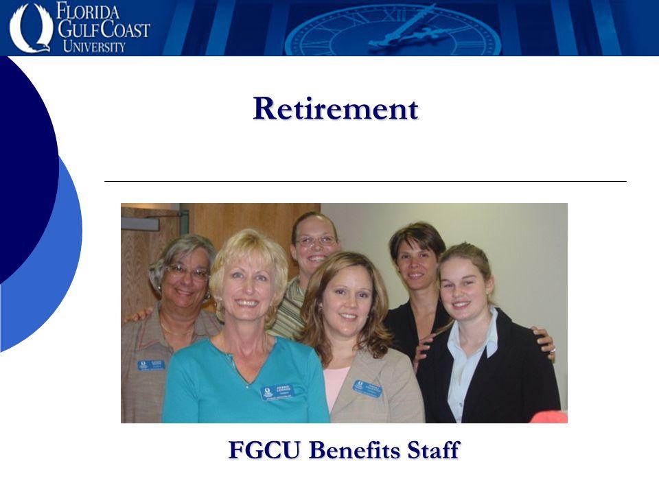 Retirement FGCU Benefits Staff