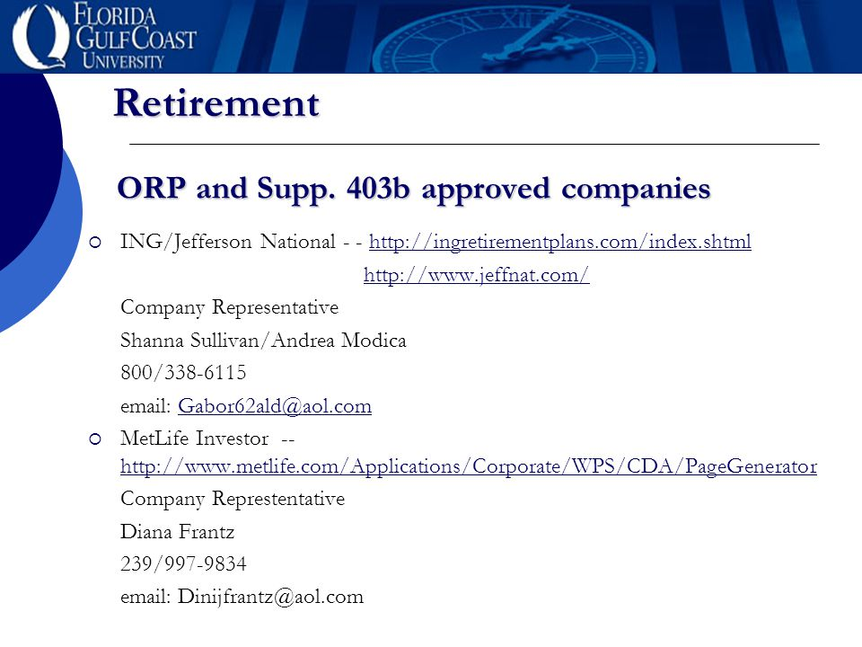 Retirement ORP and Supp. 403b approved companies  ING/Jefferson National - - http://ingretirementplans.com/index.shtmlhttp://ingretirementplans.com/i