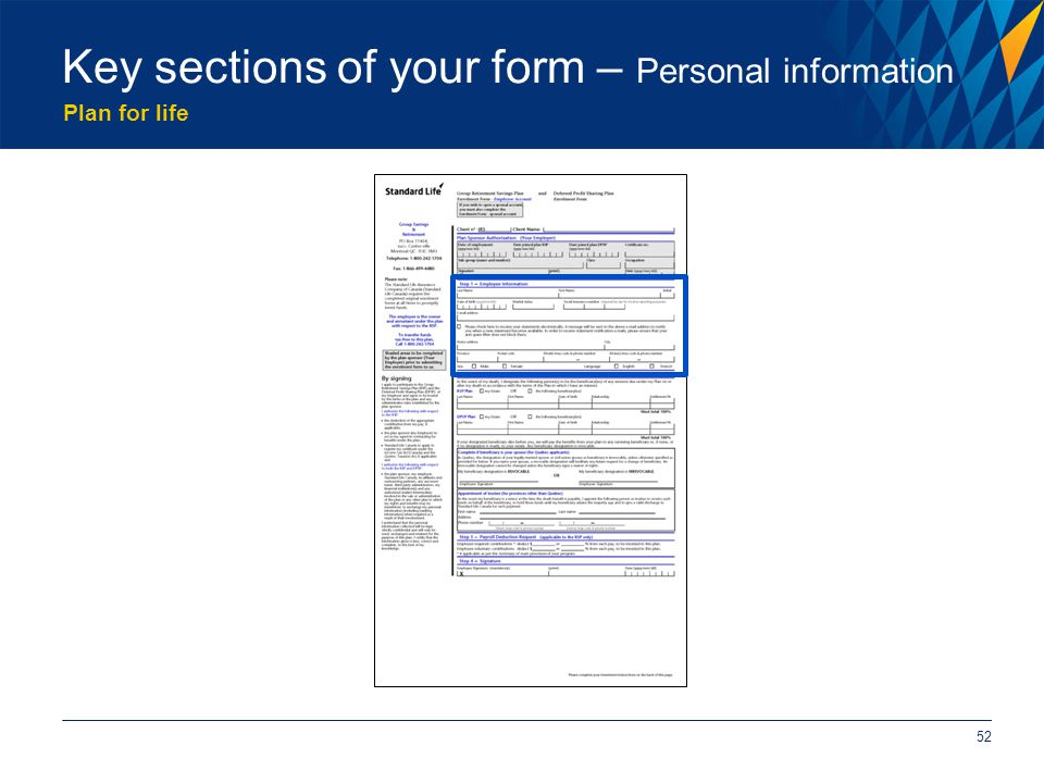 Plan for life 52 Key sections of your form – Personal information