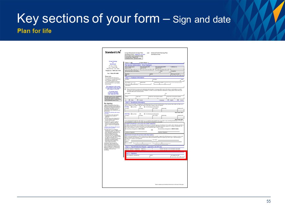 Plan for life 55 Key sections of your form – Sign and date