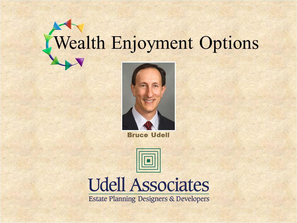 © Copyright All Rights Reserved Wealth Enjoyment, LLC Charitable Lead Unitrust Wealth Enjoyment Options