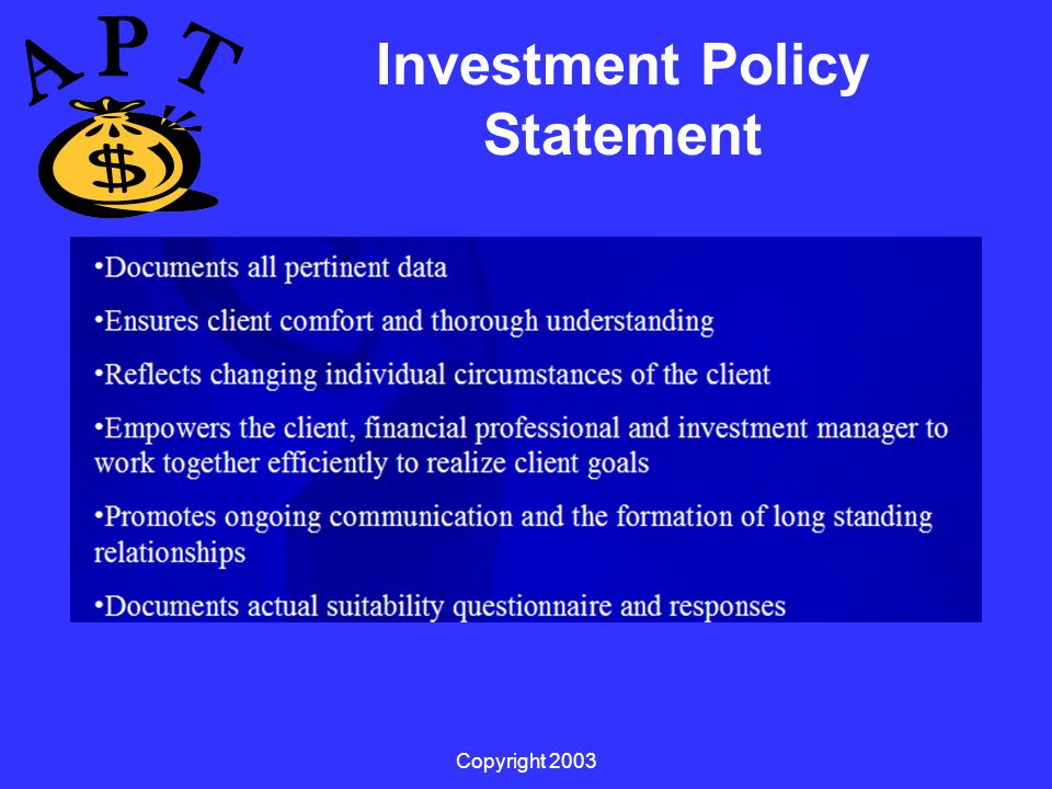 Copyright 2003 Investment Policy Statement