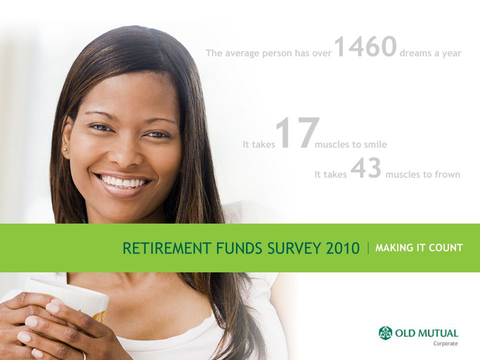 RETIREMENT FUNDS SURVEY 2010