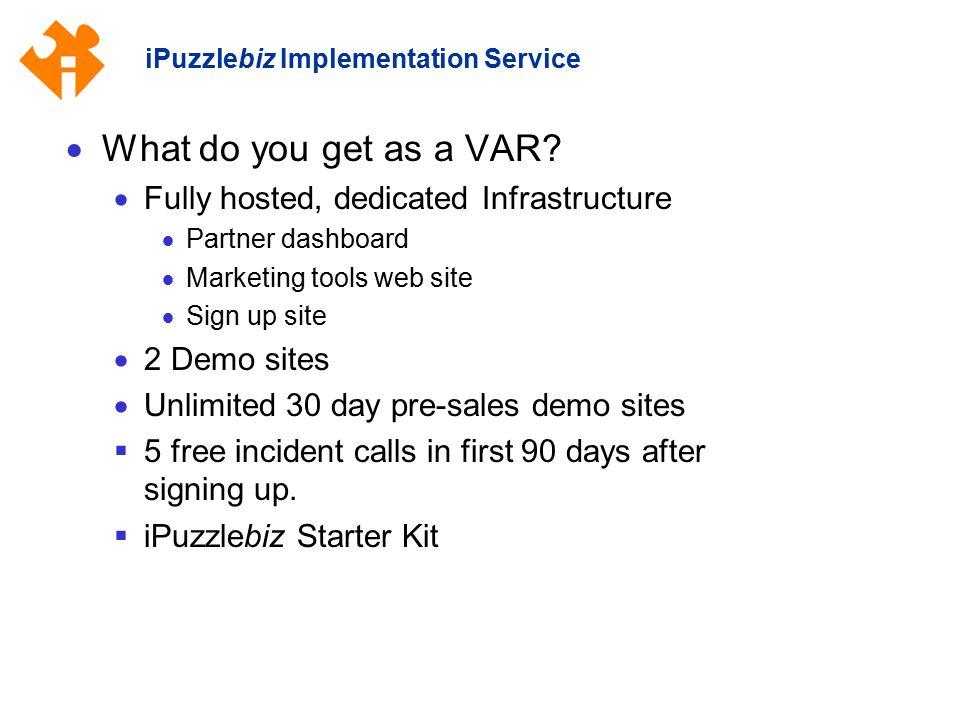 iPuzzlebiz Implementation Service  What do you get as a VAR.