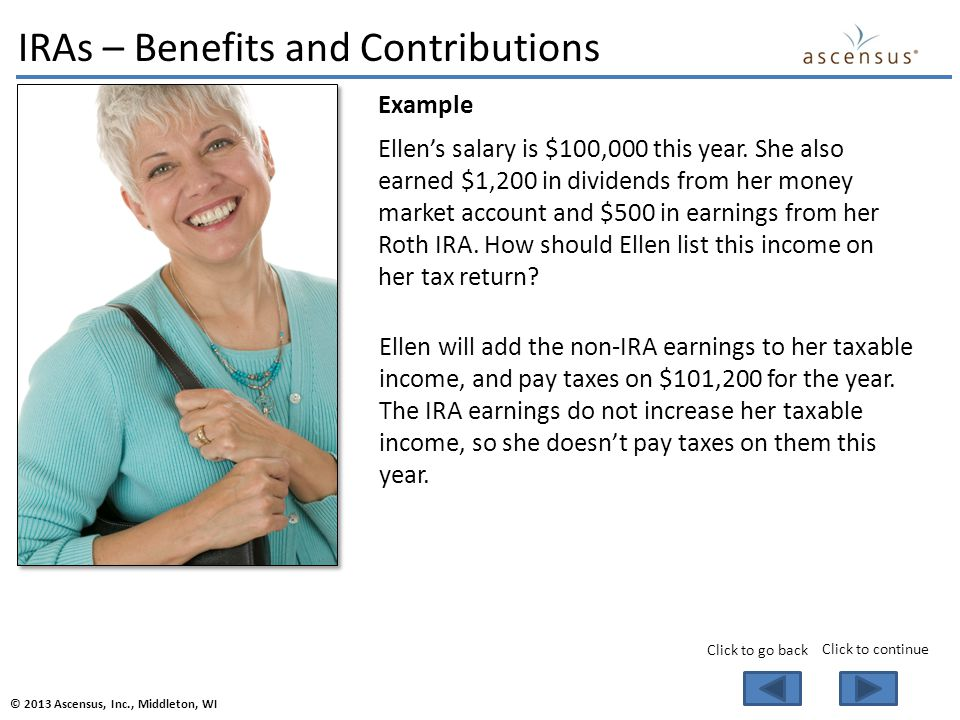 Example Ellen's salary is $100,000 this year.