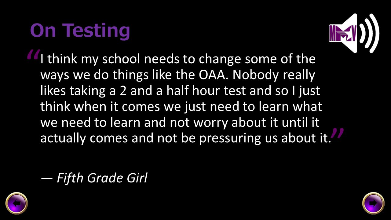 On Testing I think my school needs to change some of the ways we do things like the OAA.
