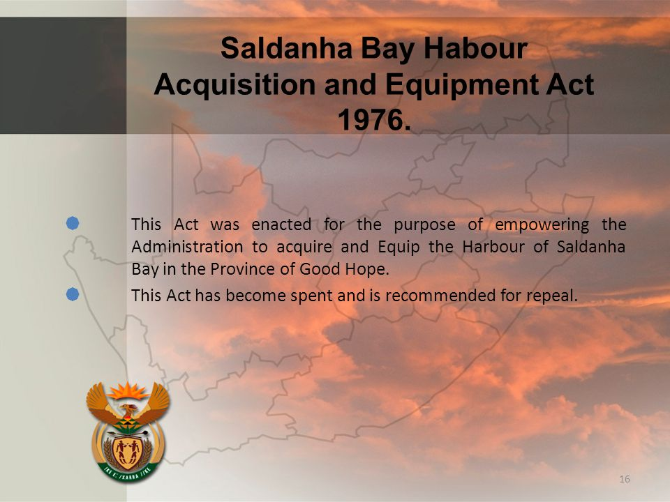 Saldanha Bay Habour Acquisition and Equipment Act 1976.