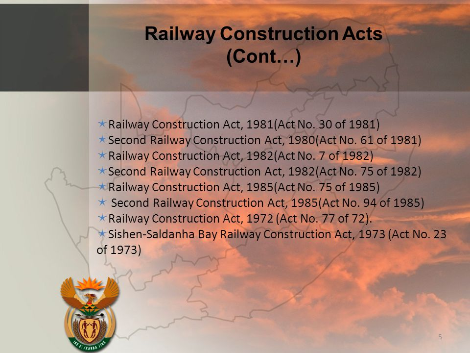 Railway Construction Acts (Cont…) 5  Railway Construction Act, 1981(Act No. 30 of 1981)  Second Railway Construction Act, 1980(Act No. 61 of 1981) 