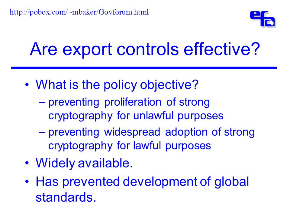 Are export controls effective. What is the policy objective.
