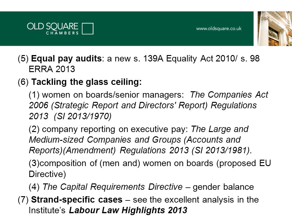(5) Equal pay audits: a new s. 139A Equality Act 2010/ s.