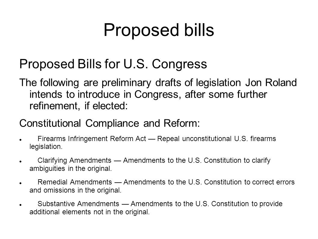 Proposed bills Proposed Bills for U.S.