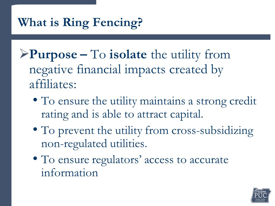 What is Ring Fencing.