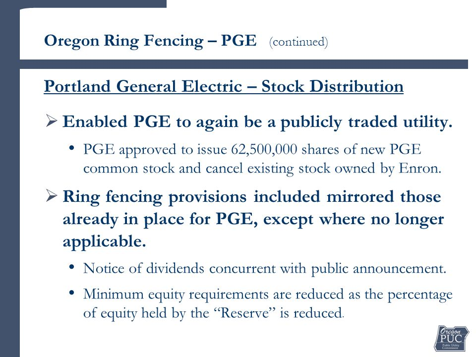 Enabled PGE to again be a publicly traded utility.