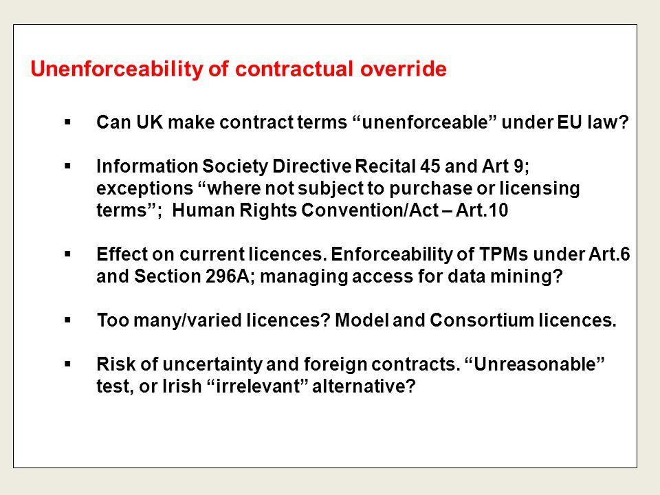 """ Can UK make contract terms """"unenforceable"""" under EU law?  Information Society Directive Recital 45 and Art 9; exceptions """"where not subject to purc"""