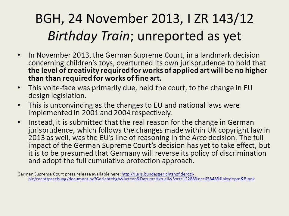 BGH, 24 November 2013, I ZR 143/12 Birthday Train; unreported as yet In November 2013, the German Supreme Court, in a landmark decision concerning chi