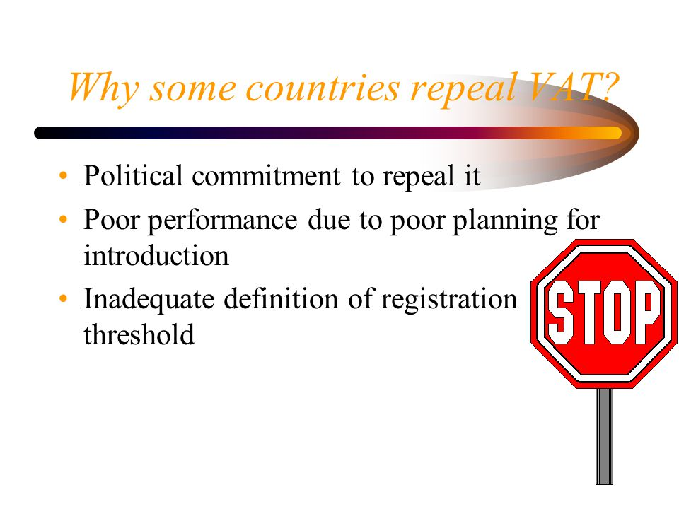 Why some countries repeal VAT.