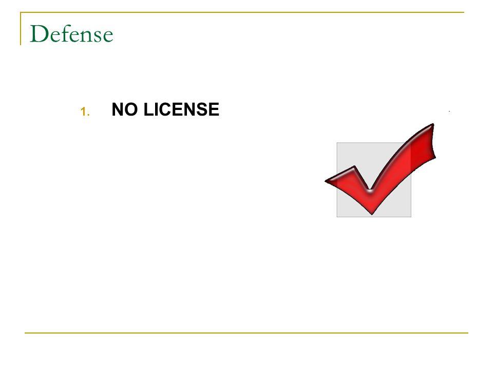 Defense 1. NO LICENSE
