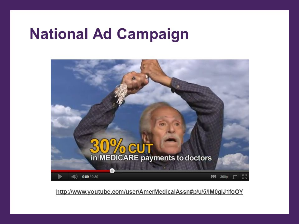 National Ad Campaign http://www.youtube.com/user/AmerMedicalAssn#p/u/5/IM0giJ1foOY