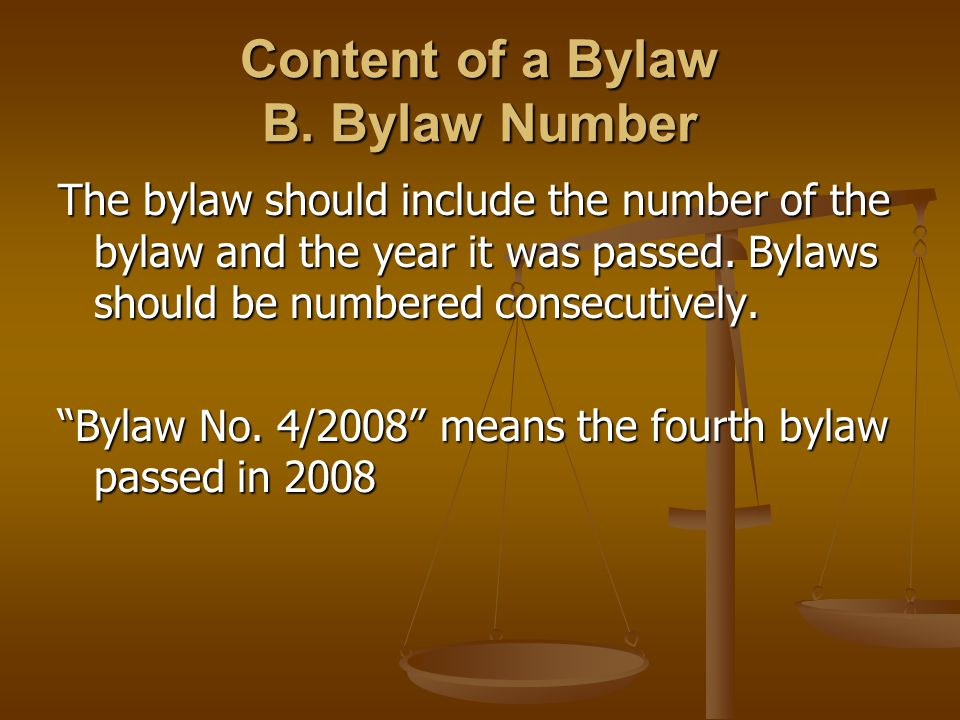 Content of a Bylaw B.