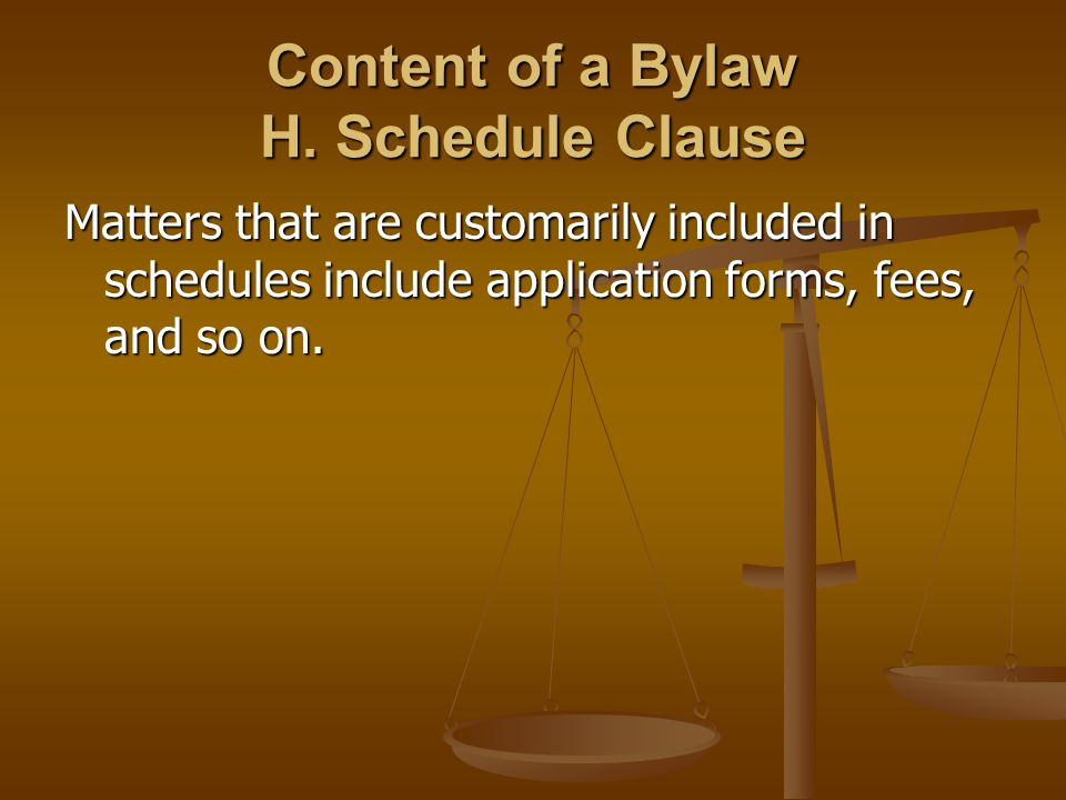 Content of a Bylaw H.
